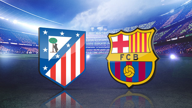 Soi keo Atletico Madrid vs Barcelona 22h15 ngay 26022017